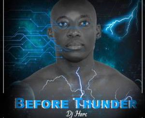 DJ Herc – Before Thunder