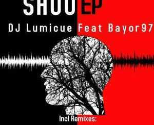 DJ Lumicue – Shuu (Pastor Snow Afro Touch) Ft. Bayor97