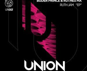 Ruthes MA & Buder Prince – Ruth Jam (Afro Mix)