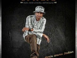 Spikiri – Moriri Wama Indian Ft. HHP, Uhuru, Mpho & E2