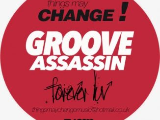 Groove Assassin – Forever Luv