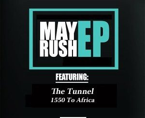 The Tunnel – 1550 To Africa