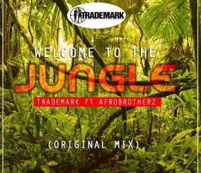 TradeMark - Welcome To The Jungle (Original Mix) Ft. Afro Brotherz
