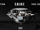 Tyga & Swae Lee – Shine (ZEZE Freestyle)