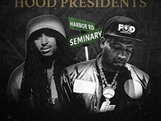 ALBUM: Philthy Rich & Prezi – Hood Presidents (Zip File)