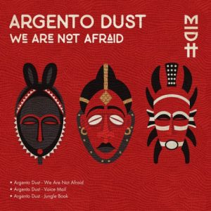 EP: Argento Dust We Are Not Afraid (Zip File)