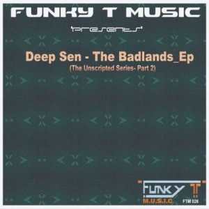 EP: Deep Sen – The Badlands (Zip File)