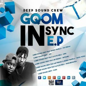 EP: Deep Sound Crew Gqom In Sync (Zip File)