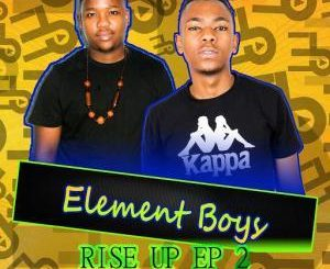 EP: Element Boys – Rise Up 2 (Zip File)