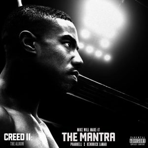 Mike WiLL Made It – The Mantra Ft. Kendrick Lamar & Pharrell