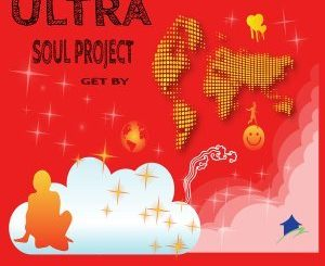 Ultra Soul Project - Get By (Original Mix)