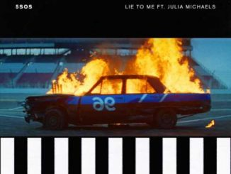 5 Seconds of Summer – Lie to Me (feat. Julia Michaels)