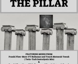 Frankie Flowmore, Bokanyo & Touch Motswak Tswak - The Pillar (Afro Tech Original Mix)