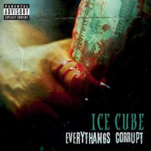 ALBUM: Ice Cube – Everythangs Corrupt [Zip File]