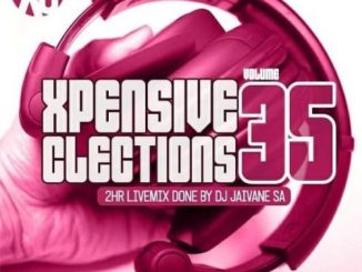 Dj Jaivane – XpensiveClections Vol 35 (Welcoming 2019) 2Hour LiveMix