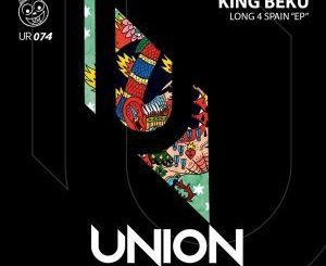 EP: King Beku – Long 4 Spain (Zip File)