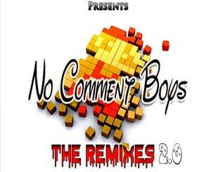 No Comment Boys – Alright Ft. Dj Ganyani