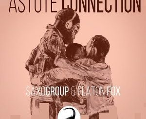 SaxoGroup & Flaton Fox – Astute Connection