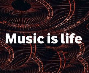 Album: VA – Music Is Life (Zip file)