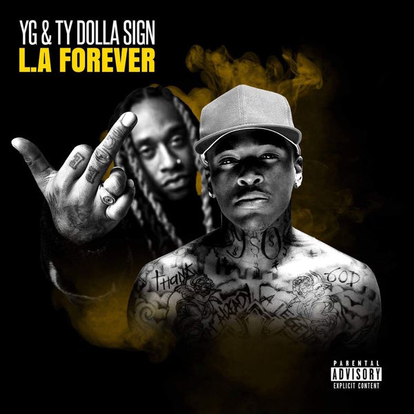 ALBUM: YG & Ty Dolla Sign – L.A Forever [Zip File]