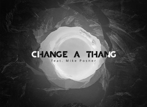 Avicii – Change A Thang ft. Mike Posner