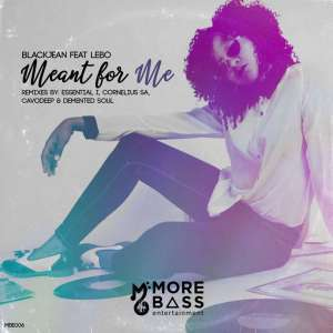 BlackJean - Meant For Me (Demented Soul Imp5 Afro Mix) Ft. Lebo
