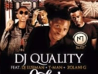 DJ Quality - JukeBox Ft. DJ Lusiman x T-Man x Zolani G