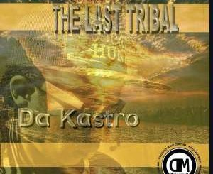Da Kastro – Tribal Movement (Original Mix)