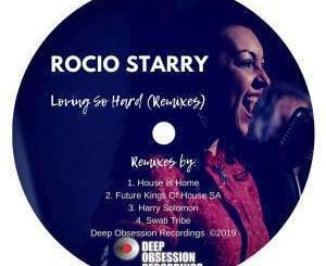 Rocio Starry - Loving So Hard (Swati Tribe's Delighted Mix)