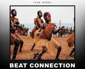 Ivan Afro5 – Beat Connection (Original Mix)