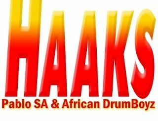 Pablo SA & African DrumBoyz - Haaks (Afro Mix)
