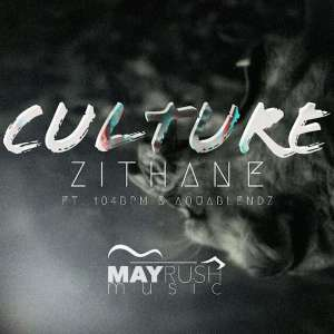 EP : Zithane – Culture (Zip File)