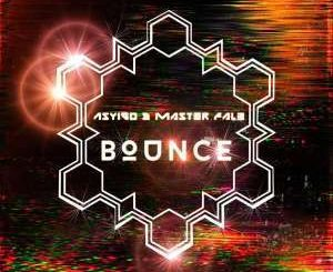Asyigo & Master Fale – Bounce (As Above So Below)