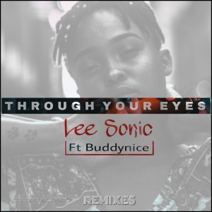 Lee Sonic - Through Your Eyes (Rodney SA Afro Dub) Ft. Buddynice
