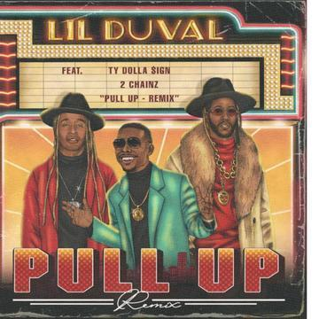 Lil Duval – Pull Up Remix Ft. 2 Chainz & Ty Dolla $ign