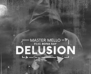 Master Mello – Delusion (Eltonnick Mix) Ft. Rona Ray