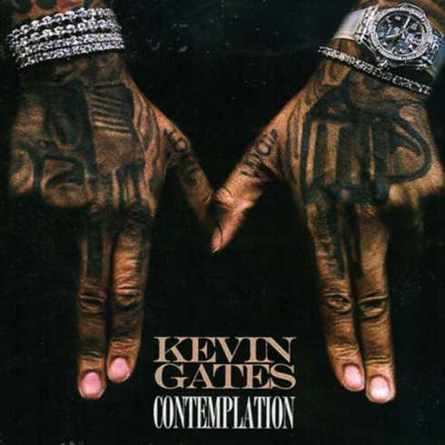 ALBUM: Kevin Gates – Contemplation (Zip File)