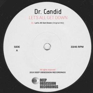 Dr. Candid - Lets All Get Down (Original Mix)