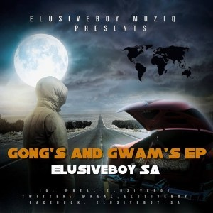 DOWNLOAD EP: Elusiveboy SA – Gong's And Gwam's (Zip File