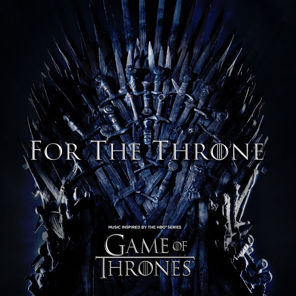 Album: Various Artists – for the Throne (Music Inspired by the Hbo Series Game of Thrones)