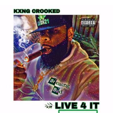 KXNG CROOKED – Live 4 It