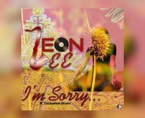 Leon Lee - I Am Sorry Ft. Exclusive Drum
