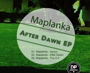 EP: Maplanka – After Dawn (Zip file)