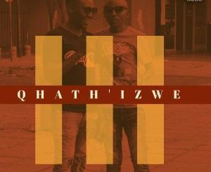 Tee-R & KingTouch - Qhath' Izwe (Radio Edit)