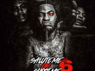ALBUM: Waka Flocka Flame – Salute Me or Shoot Me 6