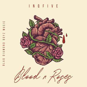 EP: InQfive – Blood & Roses