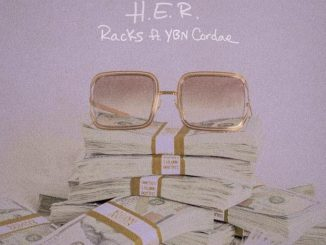 H.E.R. Ft. YBN Cordae – Racks