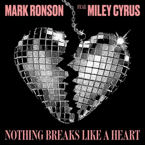 Mark Ronson Ft. Miley Cyrus – Nothing Breaks Like a Heart