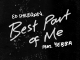 Ed Sheeran Ft. YEBBA – Best Part of Me