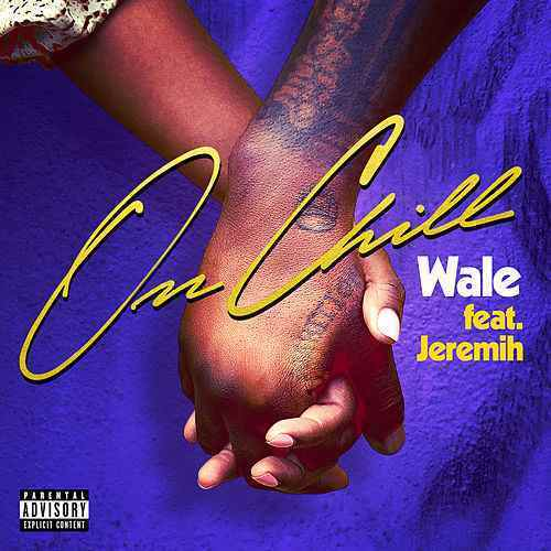 Wale Ft. Jeremih – On Chill